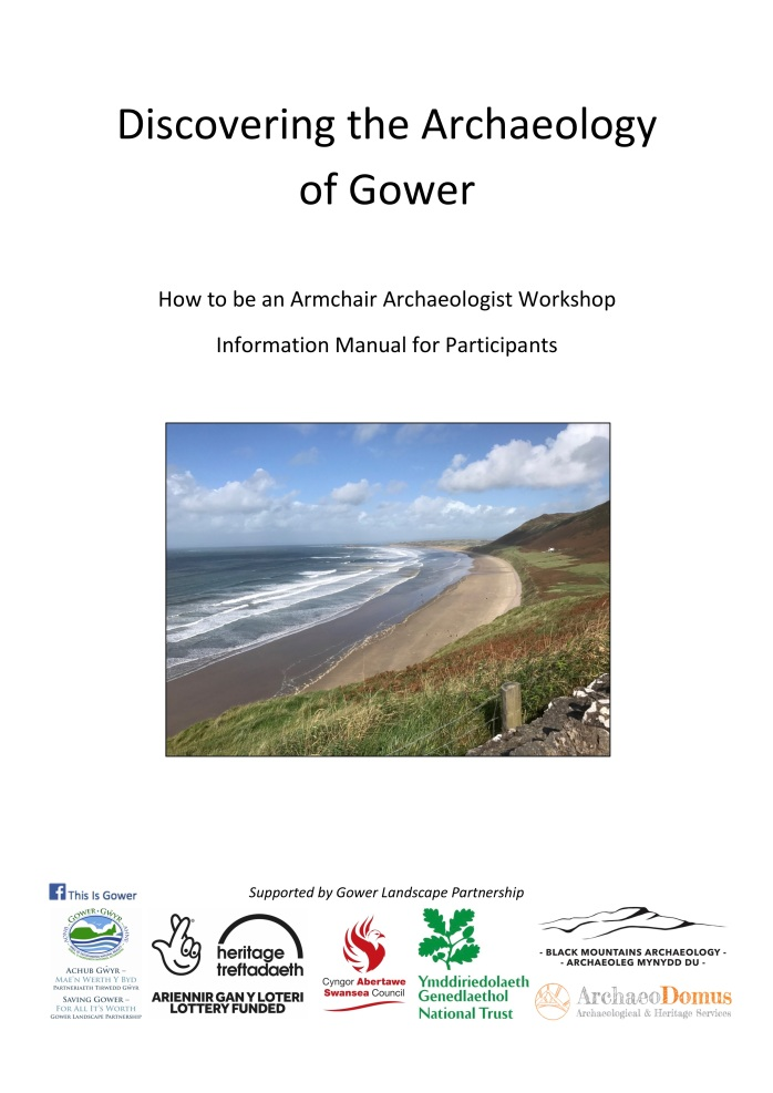 Discovering the Archaeology of Gower How to be an Armchair Archaeologist Workshop